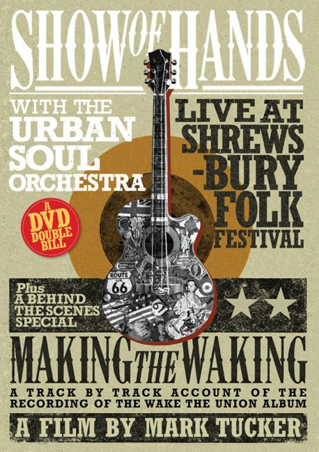 showofhands-makingthewaking-dvd