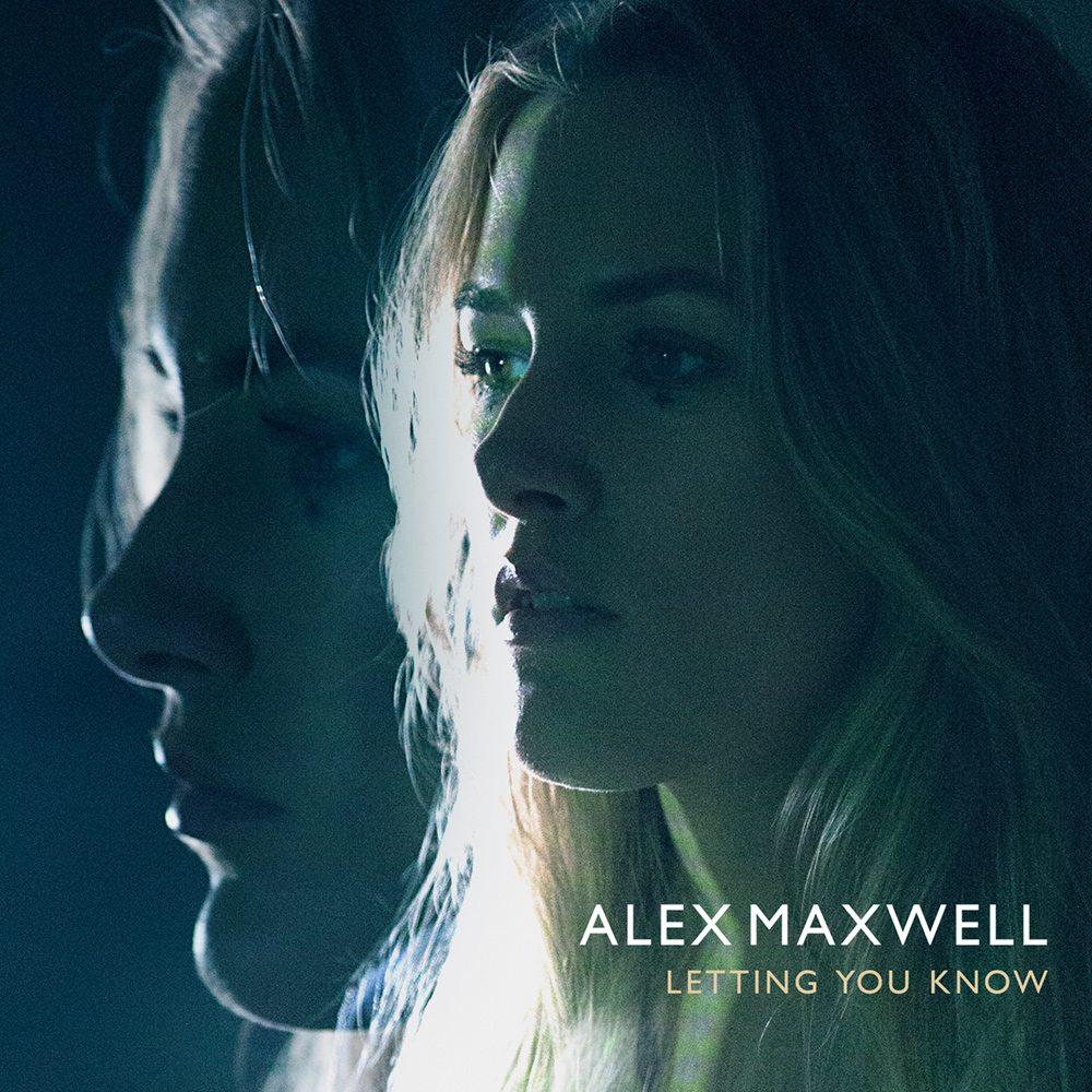 alexmaxwell-lettingyouknow-1000x1000x72